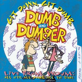 Various Artists - Dumb and Dumber: Get Down, Get Dumb