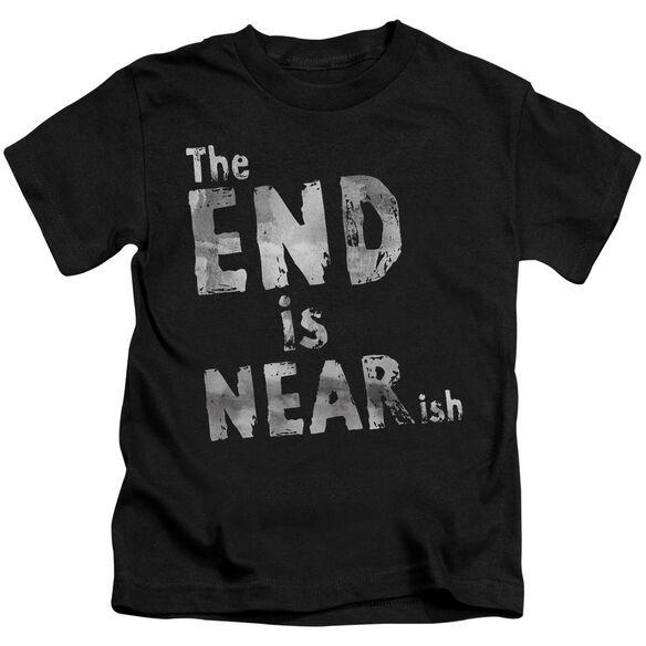 The End Is Near Ish Short Sleeve Juvenile Black T-Shirt