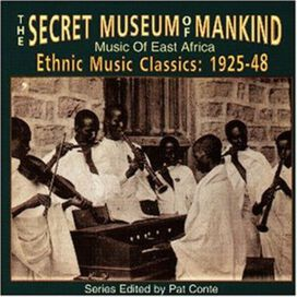 Secret Museum of Mankind: East Africa 1925-48/ Various - Secret Museum Of Mankind: East Africa 1925-48 / Va