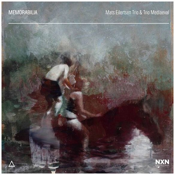 Eilertsen/ Trio Mediaeval - Memorabilia