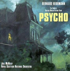 Bernard Herrmann - Psycho (Original Soundtrack)