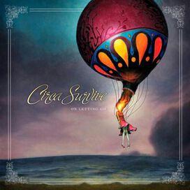 Circa Survive - On Letting Go