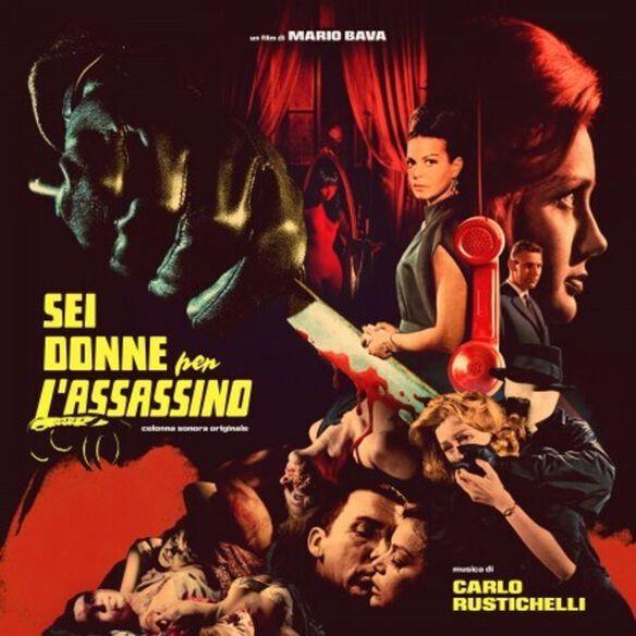 Carlo Rustichelli - Sei Donne Per L'Assassino (Blood and Black Lace) (Original Soundtrack)