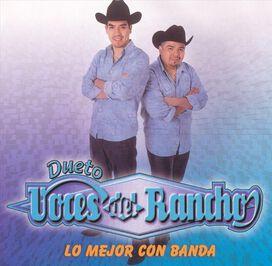 Dueto Voces del Rancho - Mejor Con Banda
