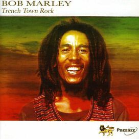 Bob Marley & The Wailers - Trench Town Rock [Box Set]