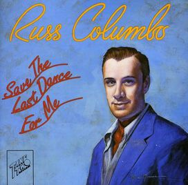 Russ Columbo - Save the Last Dance for Me