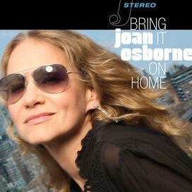 Joan Osborne - Bring It on Home