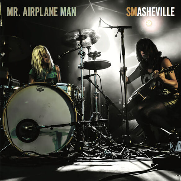 Mr. Airplane Man - Smashville