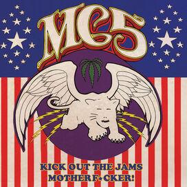 Mc5 - Kick Out the Jams Motherf*Cker!