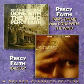 Percy Faith - Tara's Theme from Gone with the Wind/Jealousy