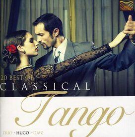 Trio Hugo Díaz - 20 Best of Classical Tango