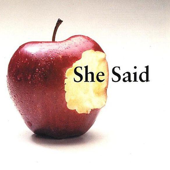 She Said - She Said
