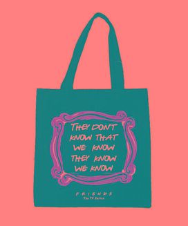 Friends What We Know Tote