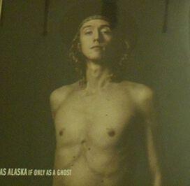 Alaska Jonas - If Only As As Ghost