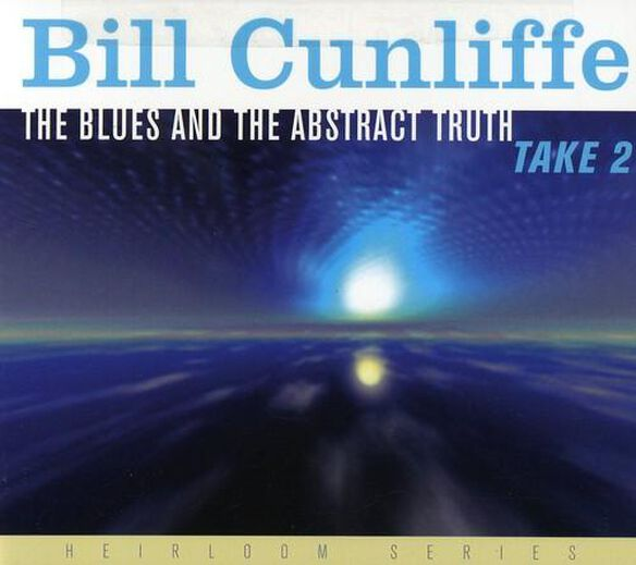 Bill Cunliffe - The Blues and The Abstract Truth Take 2