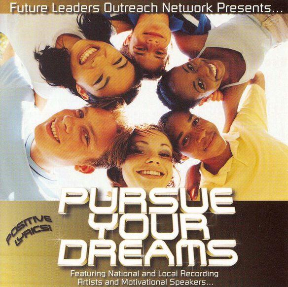 Pursue Your Dreams 0106