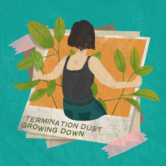 Termination Dust - Growing Down