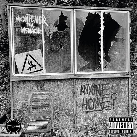 Montener the Menace - Anyone Home