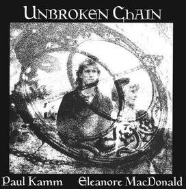 Paul Kamm w/ Eleanore Macdonald - Unbroken Chain