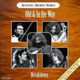 Old & in the Way/Jerry Garcia/David Grisman - Breakdown: Live Recordings 1973