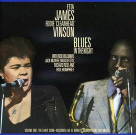 Etta James - Blues in the Night, Vol. 1: The Early Show