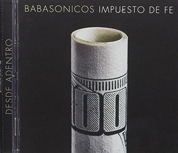 Babasonicos - Desde Adentro: Impuesto De Fe (Vivo)