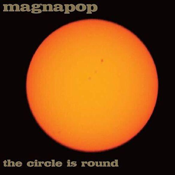Magnapop - Circle Is Round