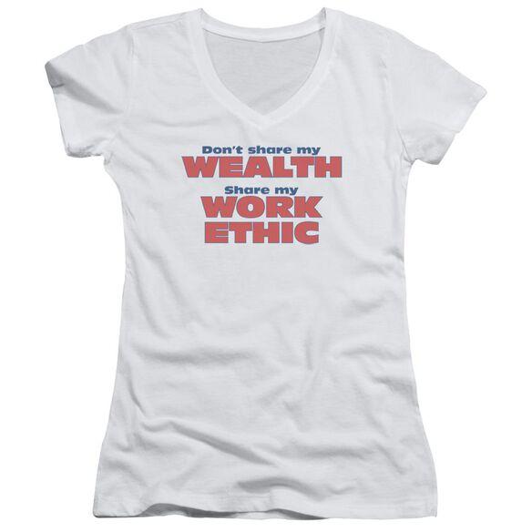 Share My Work Ethic Junior V Neck T-Shirt