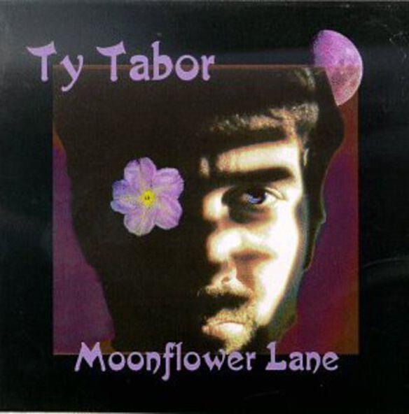 Ty Tabor - Moonflower Lane