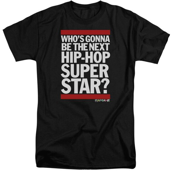 The Rap Game Next Hip Hop Superstar Short Sleeve Adult Tall T-Shirt