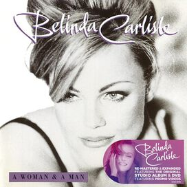 Belinda Carlisle - Woman & a Man