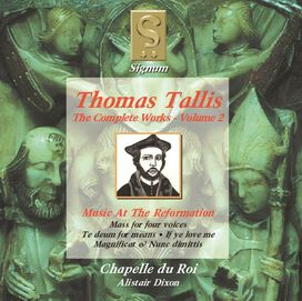 T. Tallis - Complete Works 2: Music at the Reformation