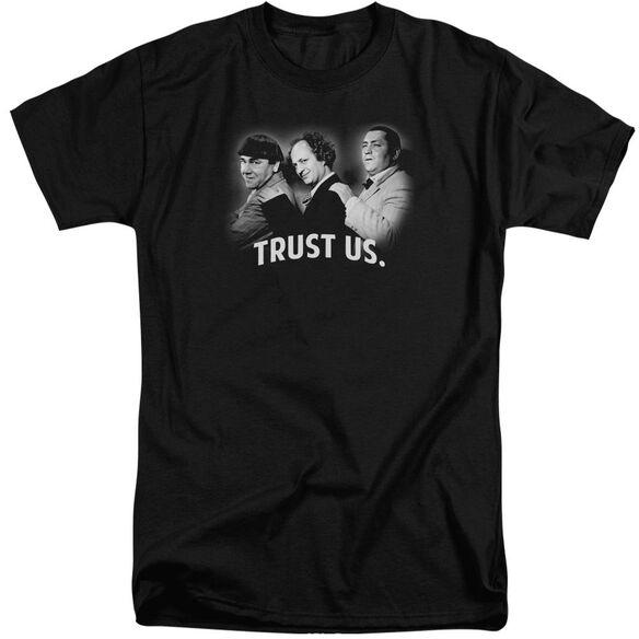 Three Stooges Turst Us Short Sleeve Adult Tall T-Shirt
