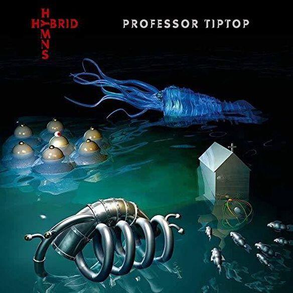Professor Tip Top - Hybrid Hymns
