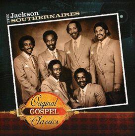 Jackson Southernaires - Original Gospel Classics
