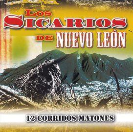 Los Sicarios de Nuvo León - 12 Corridos Matones
