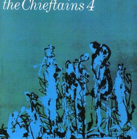 The Chieftains - Chieftains 4