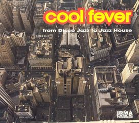 Various Artists - Cool Fever: From Disco Jazz to Jazz House
