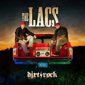 The Lacs - Dirt Rock