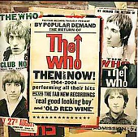 The Who - Now and Then