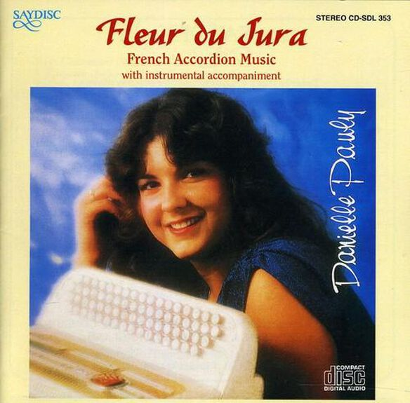 Fleur Du Jura / French Accordion Music