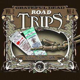 Grateful Dead - Road Trips Vol. 2 No. 4--cal Expo '93