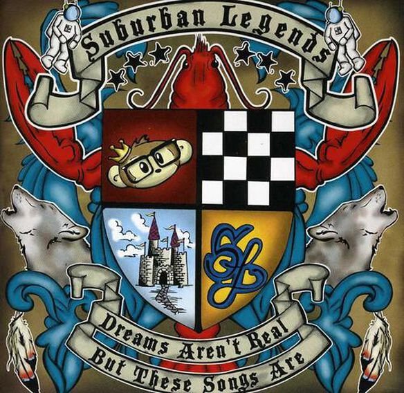 Suburban Legends - Dreams Aren't Real, But These Songs Are, Vol. 1