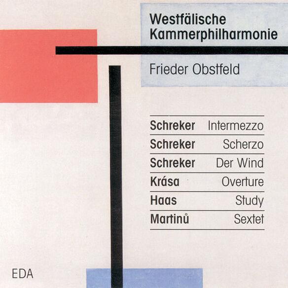 Schreker/ Krasa/ Haas/ Martinu/ Westphalia - Chamber Music