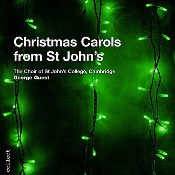 George Guest - Christmas Carols from St John's