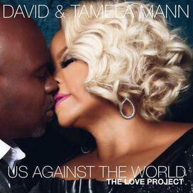 Tamela Mann/David Mann - Us Against the World