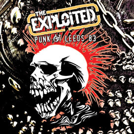 The Exploited - Punk At Leeds '83