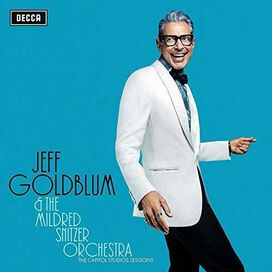 Jeff Goldblum & the Mildred Snitzer Orchestra - Capitol Studios Sessions