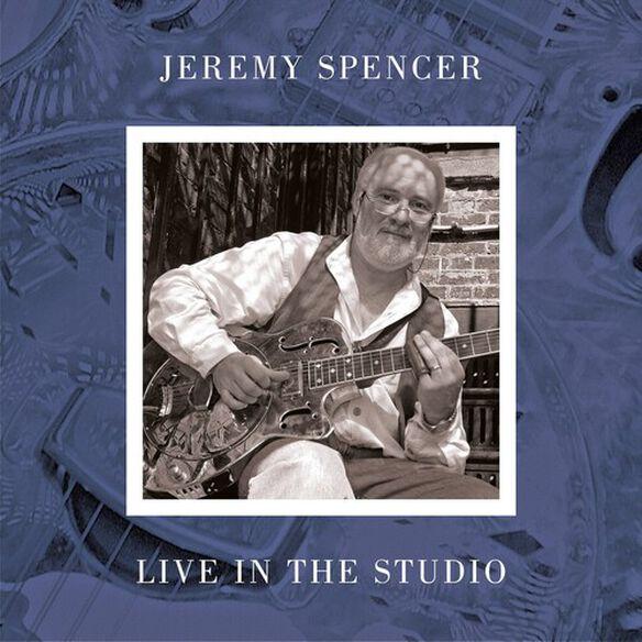Jeremy Spencer - Live In The Studio