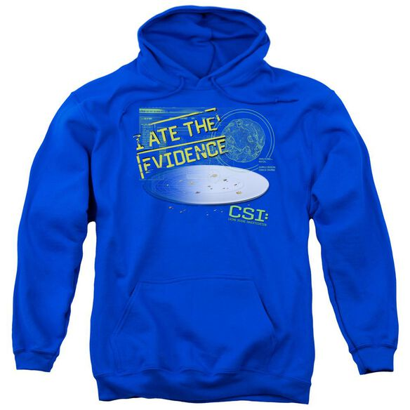 Csi I Ate The Evidence Adult Pull Over Hoodie Royal
